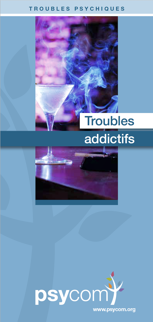 Brochure Psycom les troubles addictifs