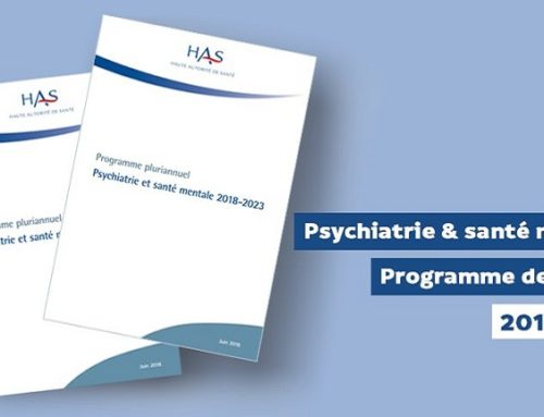 La HAS publie son programme de travail « psychiatrie et santé mentale » 2018-2023