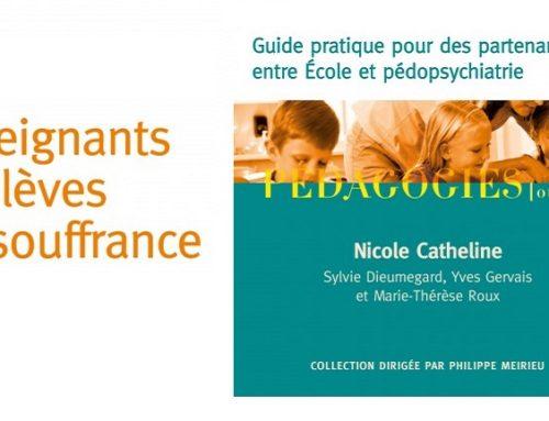 La pédopsychiatre Nicole Catheline publie un guide pour les enseignants et élèves en souffrance