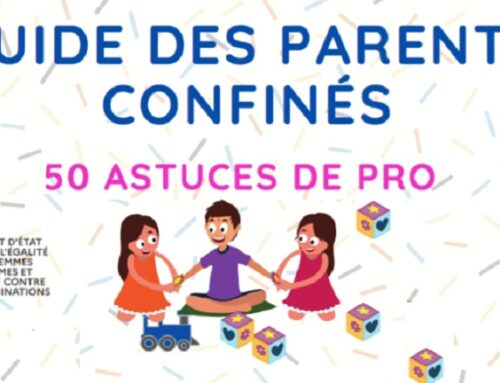 Guide des parents confinés : 50 astuces de professionnels