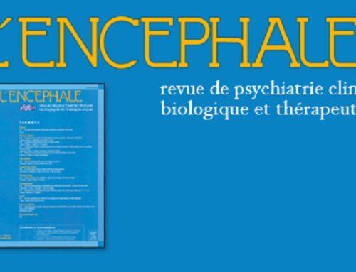 L'Encéphale publie «ECT pendant le COVID-19» co-rédigé par Dr Lévy-Chavagnat et Pr Jaafari