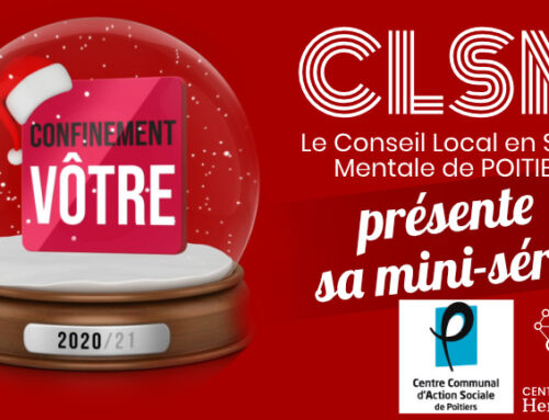 [Confinement vôtre] Le CLSM de Poitiers présente sa mini-série sur le confinement