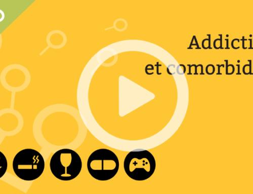 Vidéo – 8ème journée universitaire d'échanges des pratiques en addictologie – Addictions et comorbidités